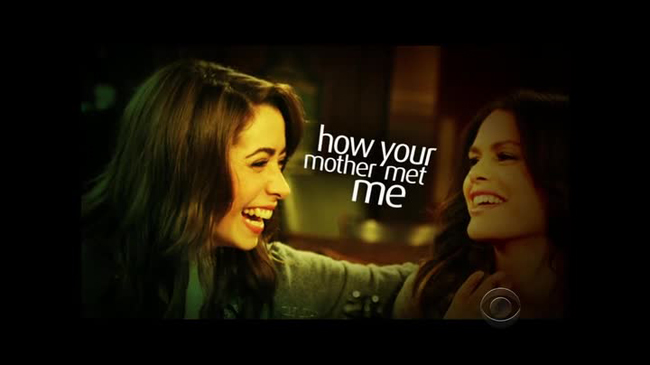 How I Met Your Mother - How Your Mother Met me