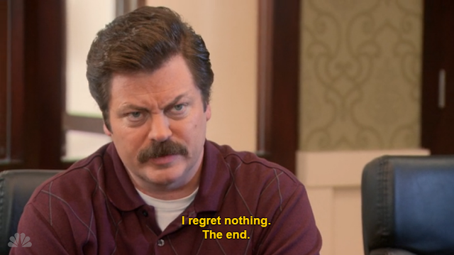Ron regrets nothing