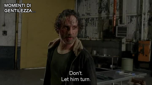 Rick let him turn