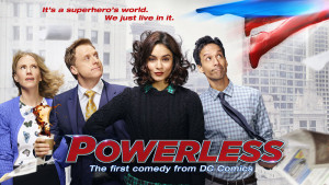 "POWERLESS -- Pictured: ""Powerless"" Horizontal Key Art -- (Photo by: NBCUniversal)"