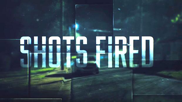 Shots Fired (3)