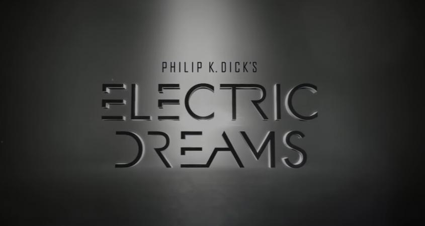 Philip K. Dick's Electric Dreams (1)